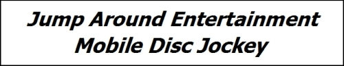 Jump Around Entertainment Mobile Disc Jockey